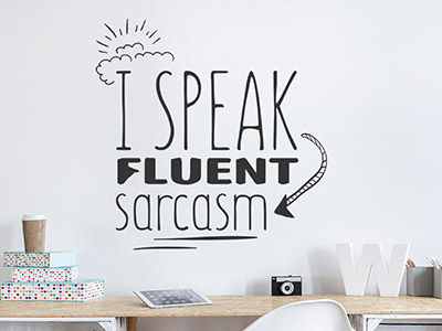 Wandtattoo I speak fluent sarcasm
