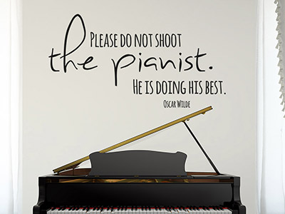 Wandtattoo Do not shoot the pianist