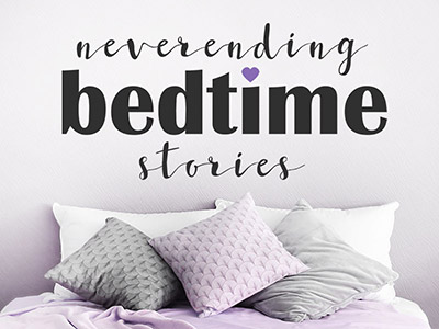 Wandtattoo Neverending Bedtime Stories