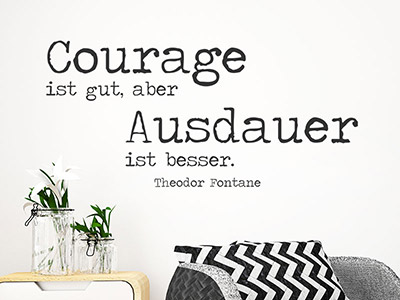 Wandtattoo Courage ist gut