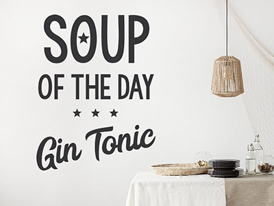 Wandtattoo Soup of the day