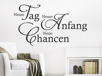Wandtattoo Neuer Tag Neuer Anfang