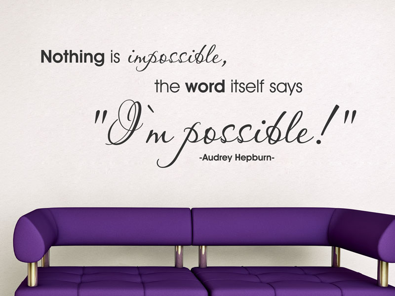 nothing is impossible wand tattoo zitat audrey hepburn. Black Bedroom Furniture Sets. Home Design Ideas