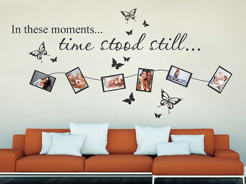 wandtattoo in these moments fotorahmen von. Black Bedroom Furniture Sets. Home Design Ideas