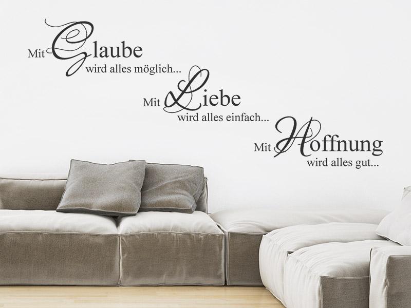 Wandtattoo Glaube Liebe Hoffnung - Wandtattoos.de