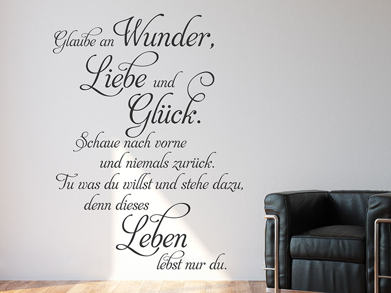 wandtattoo glaube an wunder liebe und gl ck. Black Bedroom Furniture Sets. Home Design Ideas