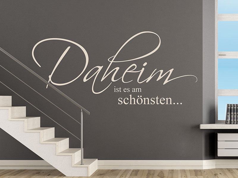 wandtattoo daheim ist es am sch nsten von. Black Bedroom Furniture Sets. Home Design Ideas