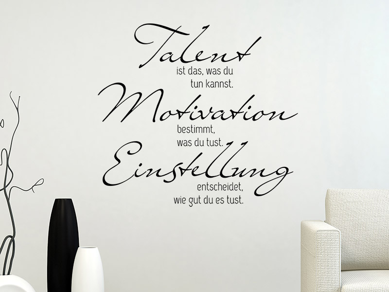 wandtattoo talent motivation einstellung von. Black Bedroom Furniture Sets. Home Design Ideas