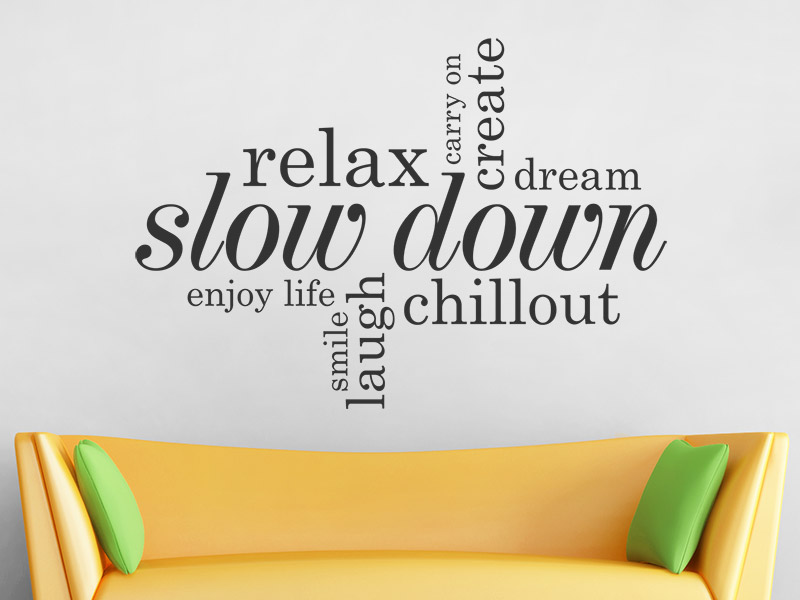 Wandtattoo relax slow down chillout begriffe - Wandtattoo relax ...