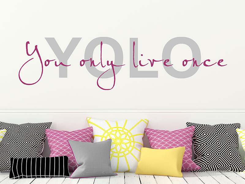 wandtattoo yolo you only live once wandtattoo. Black Bedroom Furniture Sets. Home Design Ideas