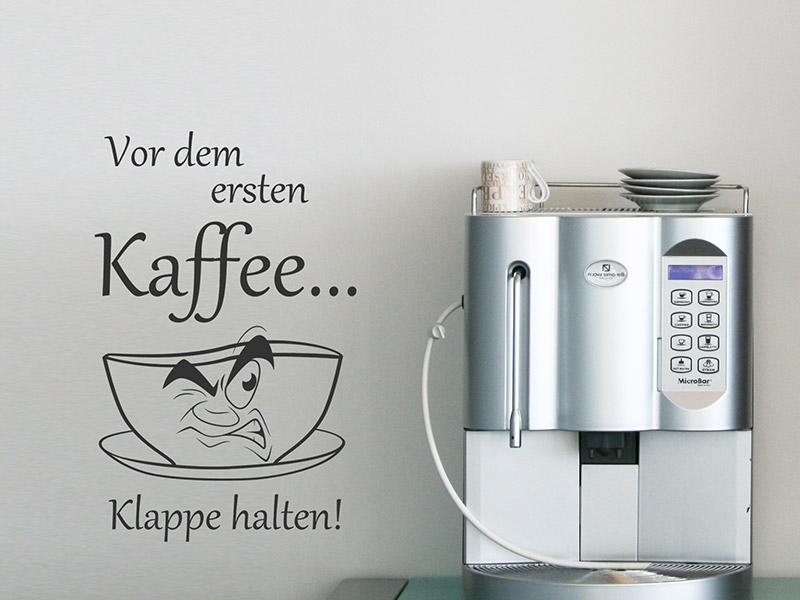 Wandtattoo Vor Dem Ersten Kaffee Spruch Wandtattoos De