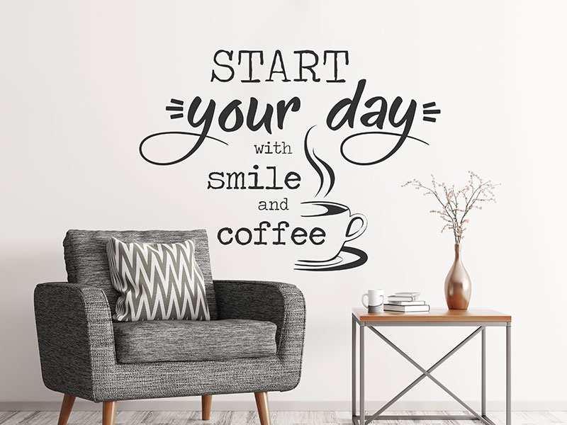 wandtattoo start your day with smile and coffee. Black Bedroom Furniture Sets. Home Design Ideas