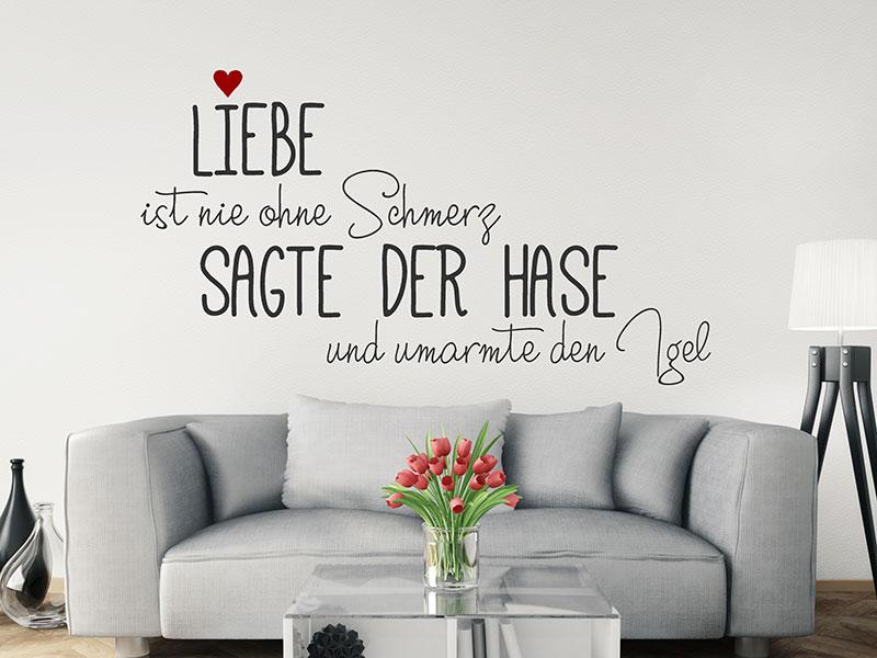 wandtattoo liebe ist nie ohne schmerz. Black Bedroom Furniture Sets. Home Design Ideas