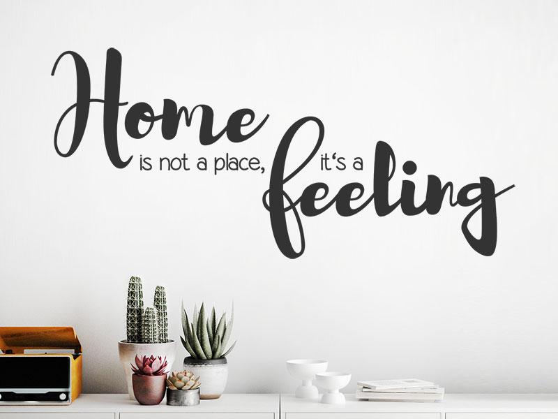 Wandtattoo Home wandtattoo home is not a place it s a feeling wandtattoos de