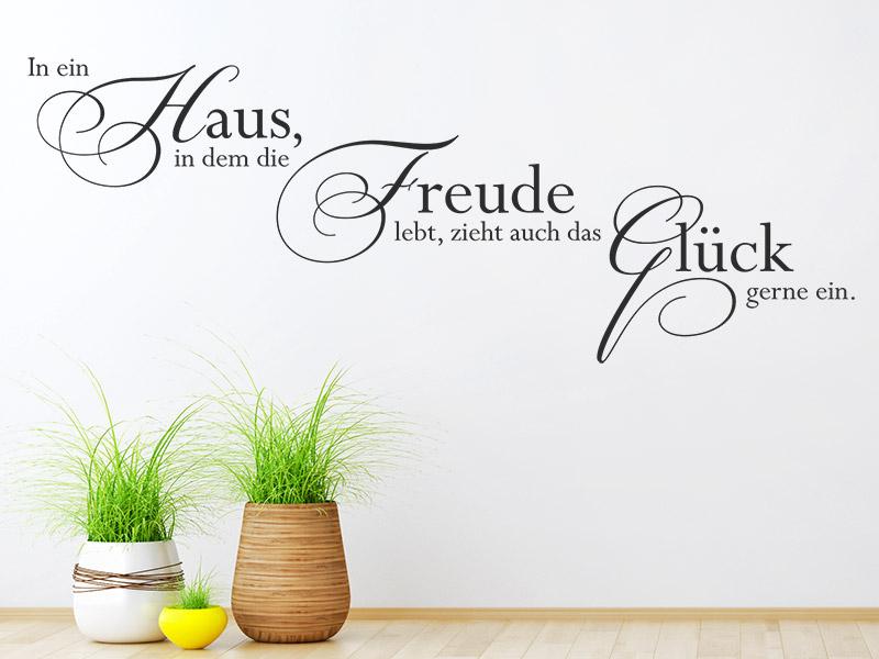 Wandtattoo In ein Haus, in dem die Freude lebt... | Wandtattoos.de