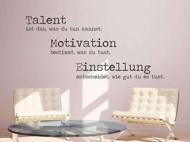 Wandtattoo Talent ist das, was du tun kannst