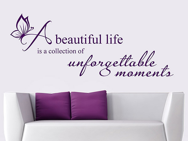 wandtattoo a beautiful life beautiful spruch mit. Black Bedroom Furniture Sets. Home Design Ideas