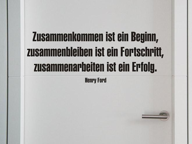 Henry Ford Zitat Zusammenkommen ist ein Beginn