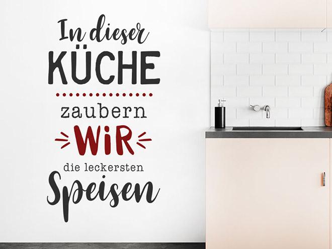 Wandtattoo In dieser Küche zaubern wir die... - Wandtattoos.de