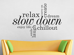 Wandtattoo Relax, slow down