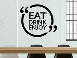 Wandtattoo Eat Drink Enjoy